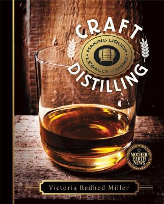 Craft Distilling Making Liquor Legally At Home