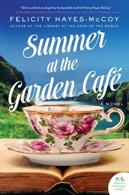 Summer at the Garden Cafe: A Novel (Finfarran Peninsula #2) cover