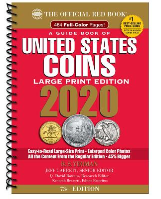 The Official Red Book: A Guide Book of United States Coins Large Print 2020 73rd Edition Cover Image