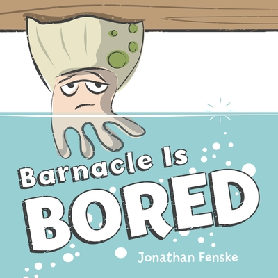 Barnacle Is Bored Cover Image