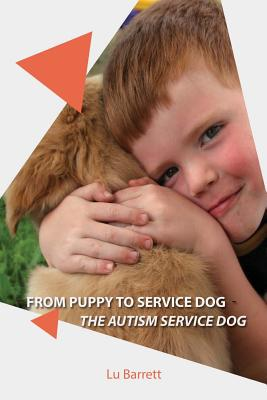 From Puppy to Service Dog: The Autism Dog Cover Image