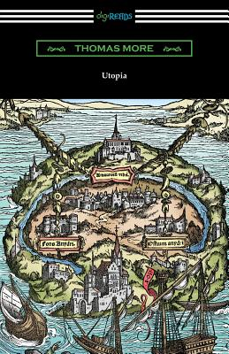 Utopia (Translated by Gilbert Burnet with Introductions by Henry Morley and William D. Armes) Cover Image