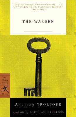 The Warden (Modern Library Classics) Cover Image