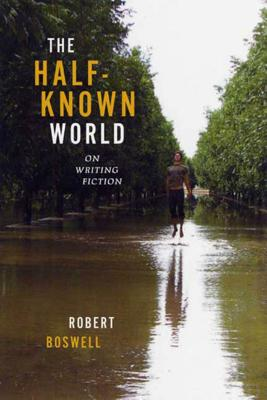 The Half-Known World: On Writing Fiction Cover Image