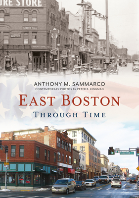 East Boston Through Time (America Through Time) cover
