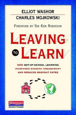Leaving to Learn: How Out-Of-School Learning Increases Student Engagement and Reduces Dropout Rates Cover Image