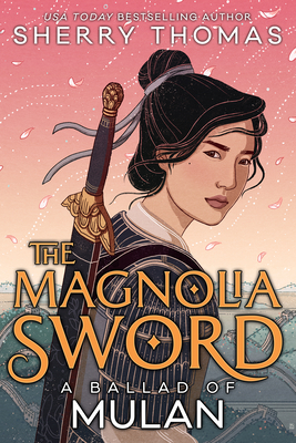 The Magnolia Sword: A Ballad of Mulan Cover Image
