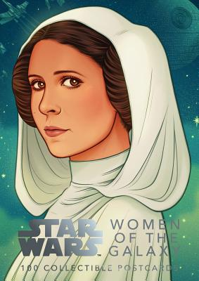Star Wars: Women of the Galaxy: 100 Collectible Postcards: (Keepsake Box of Cards, Star Wars Fan Gift including Leia and Rey) Cover Image