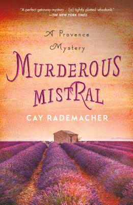 Murderous Mistral: A Provence Mystery (Roger Blanc #1) Cover Image
