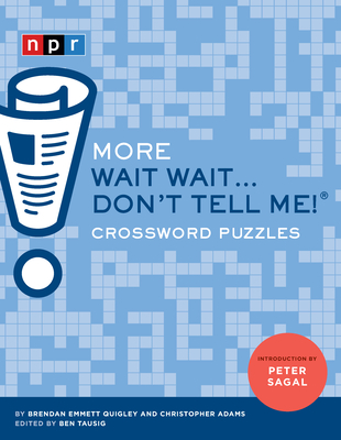 More Wait Wait...Don't Tell Me! Crossword Puzzles Cover Image