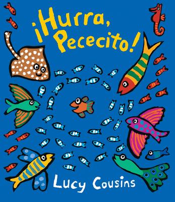 ¡Hurra, Pececito! (Little Fish) Cover Image