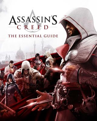 Assassin's Creed: The Essential Guide (Assassin's Creed) Cover Image
