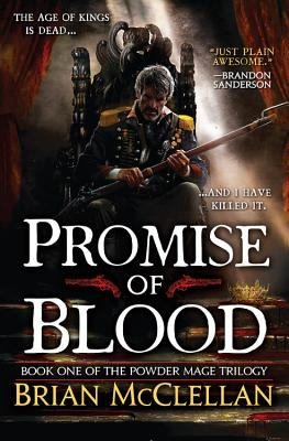 Promise of Blood (The Powder Mage Trilogy #1) Cover Image