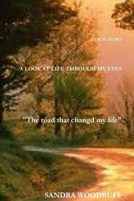 A look at life through my eyes Cover Image