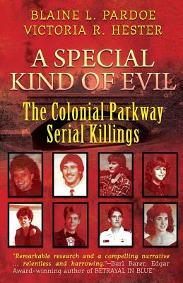 A Special Kind Of Evil: The Colonial Parkway Serial Killings Cover Image