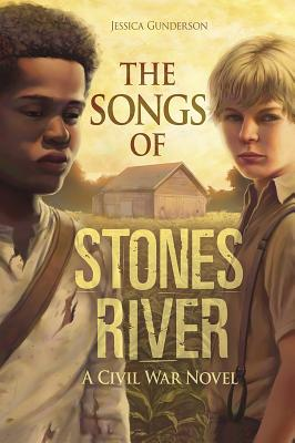 The Songs of Stones River: A Civil War Novel Cover Image