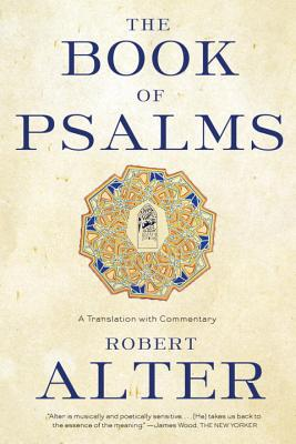 The Book of Psalms: A Translation with Commentary Cover Image