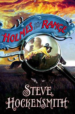 Holmes on the Range (Holmes on the Range Mysteries #1) Cover Image