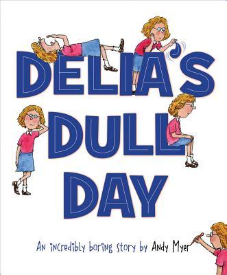 Delia's Dull Day Cover