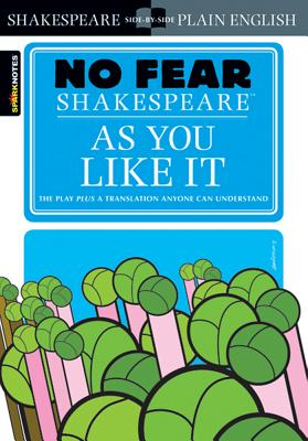 Cover for As You Like It (No Fear Shakespeare), 13 (Sparknotes No Fear Shakespeare #13)