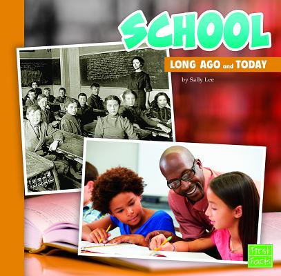 School (Long Ago and Today) Cover Image