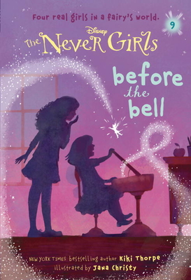 Never Girls #9: Before the Bell (Disney: The Never Girls) Cover Image