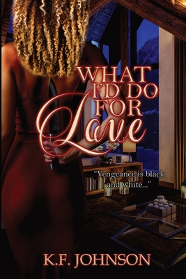 What I'd Do For Love Cover Image