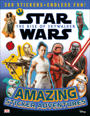 Star Wars The Rise of Skywalker Amazing Sticker Adventures (Ultimate Sticker Collection) Cover Image