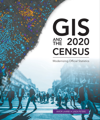 Cover for GIS and the 2020 Census