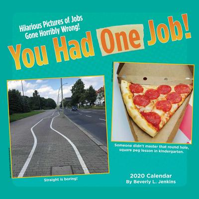 You Had One Job 2020 Wall Calendar Cover Image