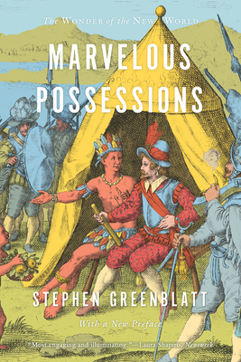Marvelous Possessions: The Wonder of the New World (Carpenter Lectures) Cover Image