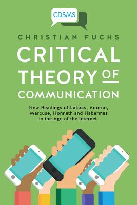 Cover for Critical Theory of Communication