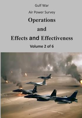 Gulf War Air Power Survey: Operations and Effects and Effectiveness (Volume 2 of 6) Cover Image