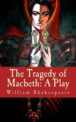 The Tragedy of Macbeth: A Play Cover Image