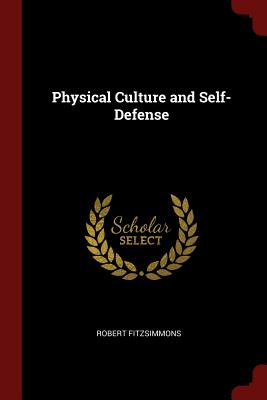 Physical Culture and Self-Defense Cover Image