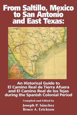 From Saltillo, Mexico to San Antonio and East Texas Cover Image