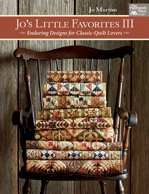 Jo's Little Favorites III: Enduring Designs for Classic-Quilt Lovers Cover Image