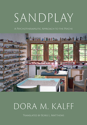 Sandplay: A Psychotherapeutic Approach to the Psyche (Black/White Edition) Cover Image