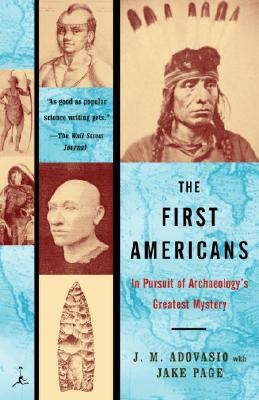 The First Americans: In Pursuit of Archaeology's Greatest Mystery Cover Image