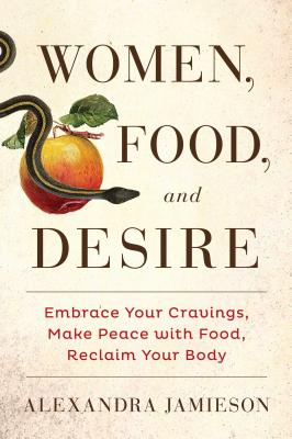 Women, Food, and Desire Cover