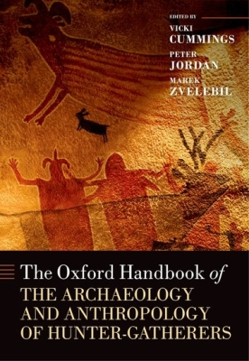 The Oxford Handbook of the Archaeology and Anthropology of Hunter-Gatherers Cover Image