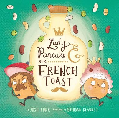 Lady Pancake & Sir French Toast, Volume 1 Cover Image