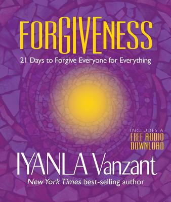 Forgiveness: 21 Days to Forgive Everyone for Everything Cover Image