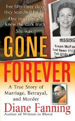Gone Forever: A True Story of Marriage, Betrayal, and Murder Cover Image