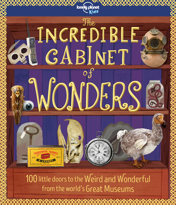 The Incredible Cabinet of Wonders (Lonely Planet Kids) Cover Image