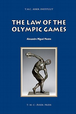 The Law of the Olympic Games (Asser International Sports Law) Cover Image