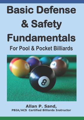 Basic Defense & Safety Fundamentals for Pool & Pocket Billiards Cover Image