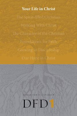 Your Life in Christ (Design for Discipleship #1) Cover Image