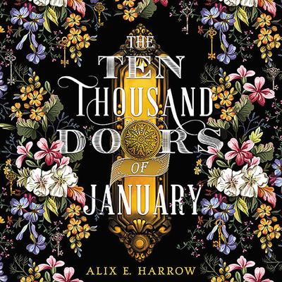 The Ten Thousand Doors of January Lib/E Cover Image