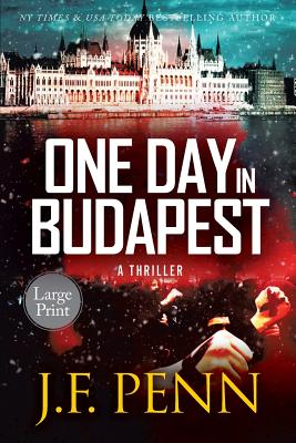 One Day In Budapest: Large Print (Arkane Thrillers #4) Cover Image